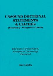 Unsound Doctrinal Statements & Cliches