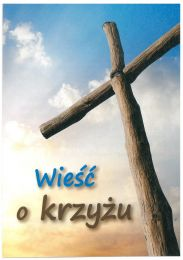 The Message of the Cross -Polish