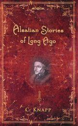 Alsatian Stories of Long Ago