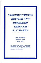 Precious Truths Revived and Defended Through J.N. Darby Volume 3