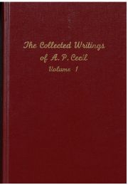 The Collected Writings of A.P. Cecil
