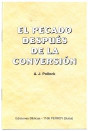 Sin After Conversion - El Pecado despues la Conversion