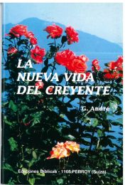 The New Life of the Believer - La nueva Vida del Creyente