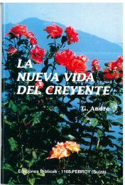 The New Life of the Believer - La nueva Vida del Creyente