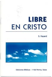 Free in Christ - Libre en Cristo
