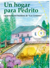 A Home For Pedrito/Un Hogar Para Pedrito