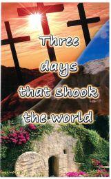 Three Days That Shook The World