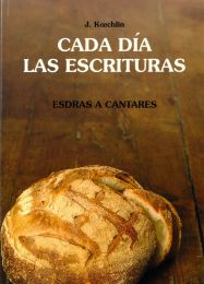 Day By Day Vol. 3 Ezra-Song of Songs - Cada Dia las Escrituras Esdras - Cantares