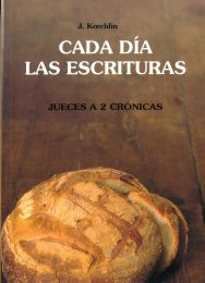 Day By Day Vol. 2 Judges-2 Chronicles - Cada Dia las Escrituras Jueces a 2 Cronicas