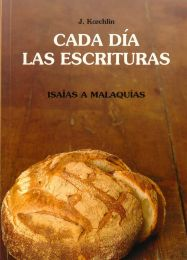 Day By Day Vol. 4 Isaiah-Malachi - Cada Dia Las Escrituras Isaias a Malaquias