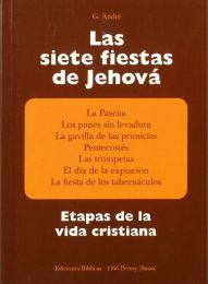The 7 Feasts of Jehovah - Las siete Fiestas de Jehova