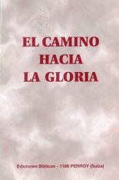 The Way Unto Glory, El Camino hacia la gloria