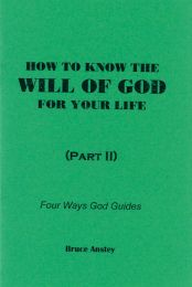How to Know the Will of God for Your Life, Part 2