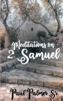 Meditations on 2 Samuel