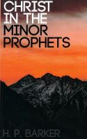 Christ in the Minor Prophets