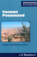 Canaan Possessed - Studies in Ephesians and Joshua
